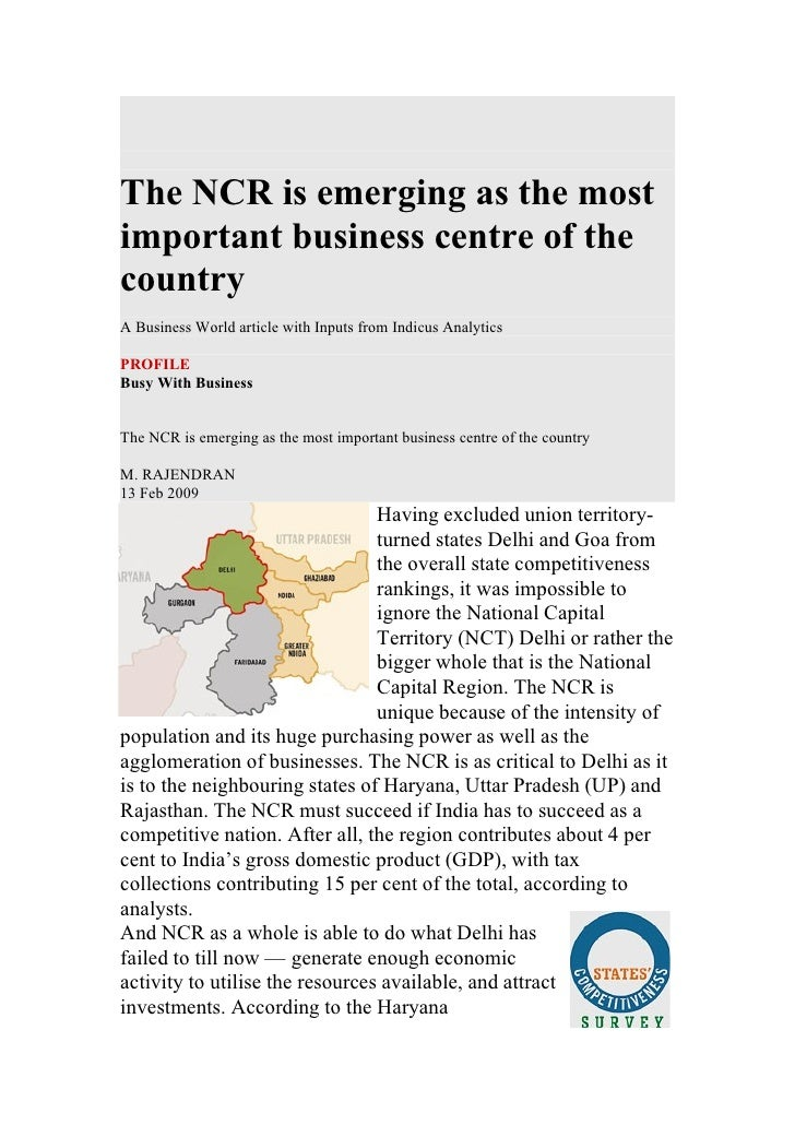 The NCR is emerging as the most important business centre of the country A Business World article with Inputs from Indicus...