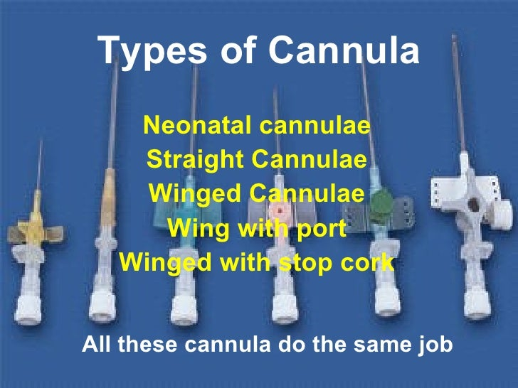 How to Insert a Cannula advise