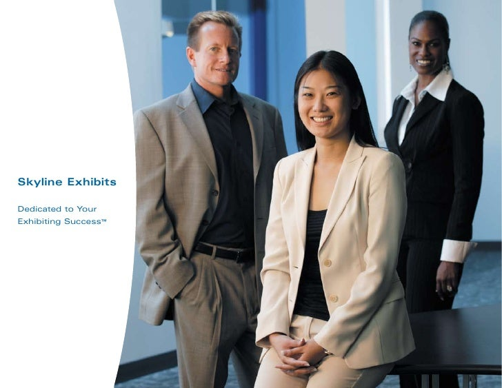 Skyline Exhibits Dedicated to Your Exhibiting Success™
