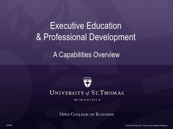 Executive Education & Professional Development A Capabilities Overview