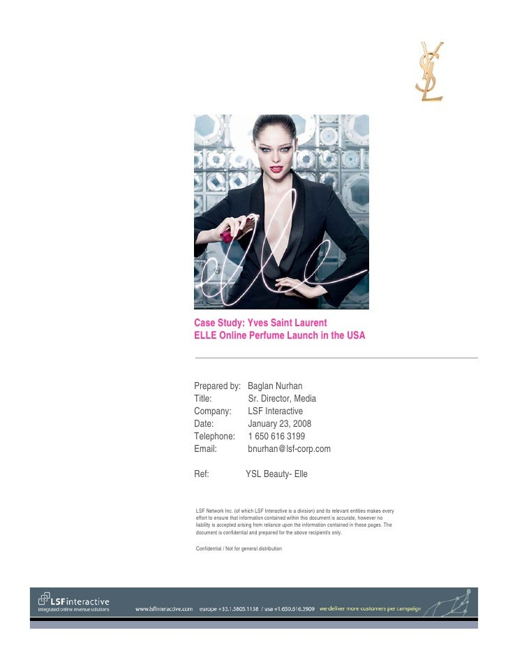 Case Study: Yves Saint Laurent ELLE Online Perfume Launch in the USA    Prepared by:             Baglan Nurhan Title:     ...