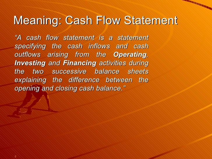 For the purposes of the statement of cash flows,how is cash defined?