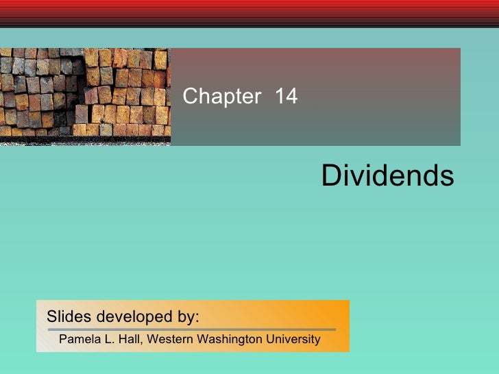 Chapter 14 Dividends