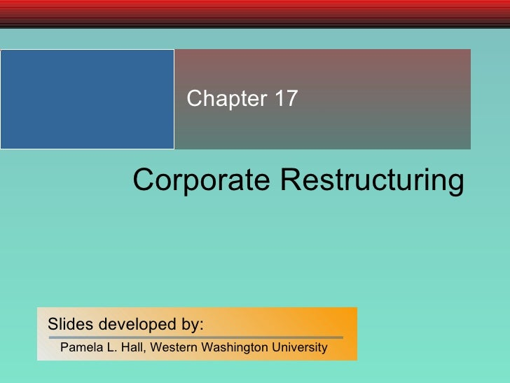 Chapter 17 Corporate Restructuring