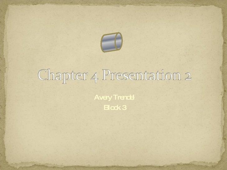 Chapter 4 Presentation 2