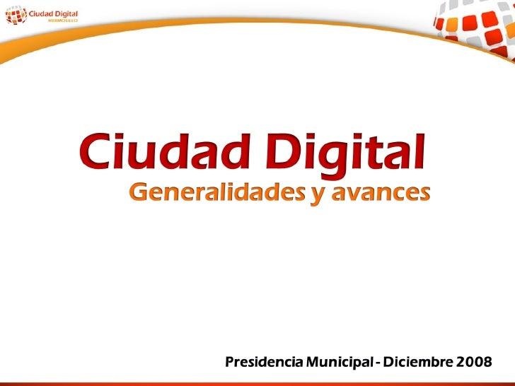 Ciudad Digital Resumen