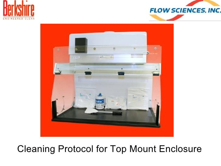 Cleaning Recommendation For Flow Sciences Top Mount Enclosures