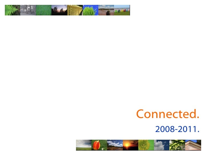 Connected. 2008-2011.