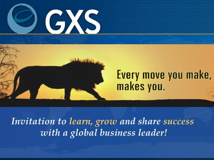 Invitation to  learn,   grow  and share  success  with a global business leader!