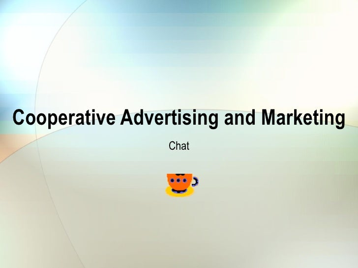 Cooperative Advertising and Marketing Chat
