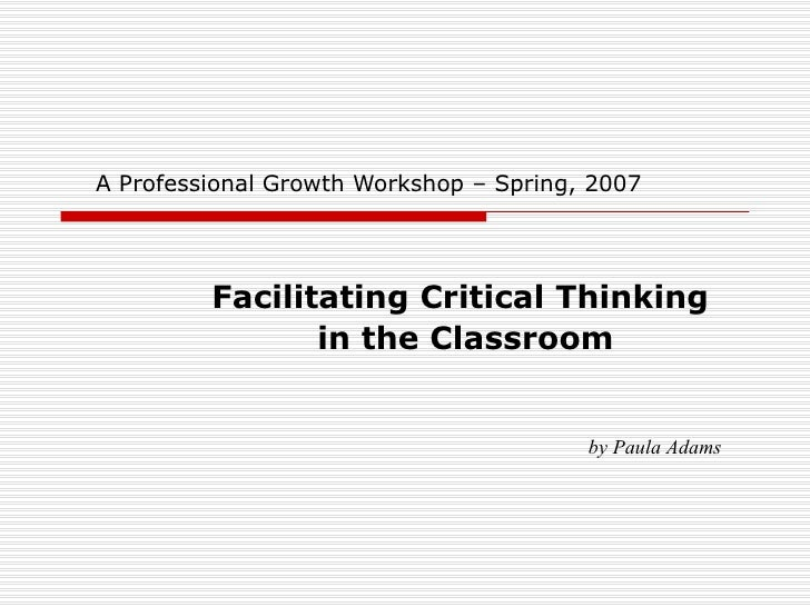 Copy Of Critcial Thinking Ppt Presentation Level Sprg 2008