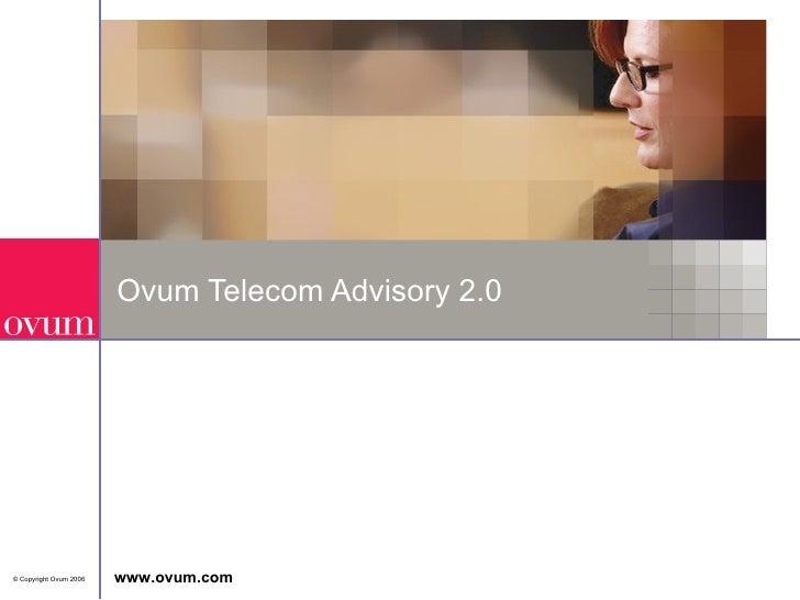 Ovum Telecom Advisory 2.0
