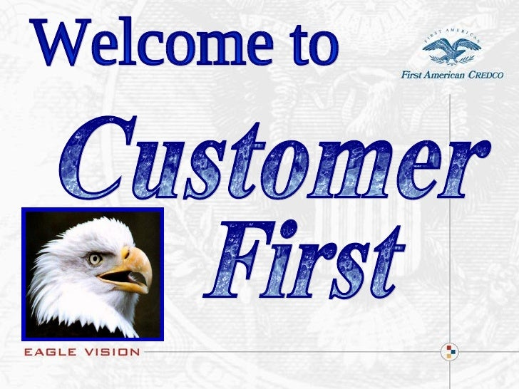 Welcome to Customer First