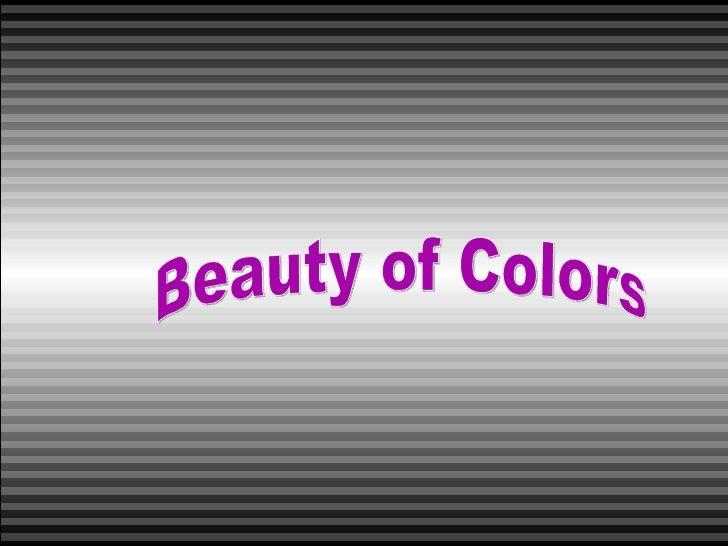 Beatiful color