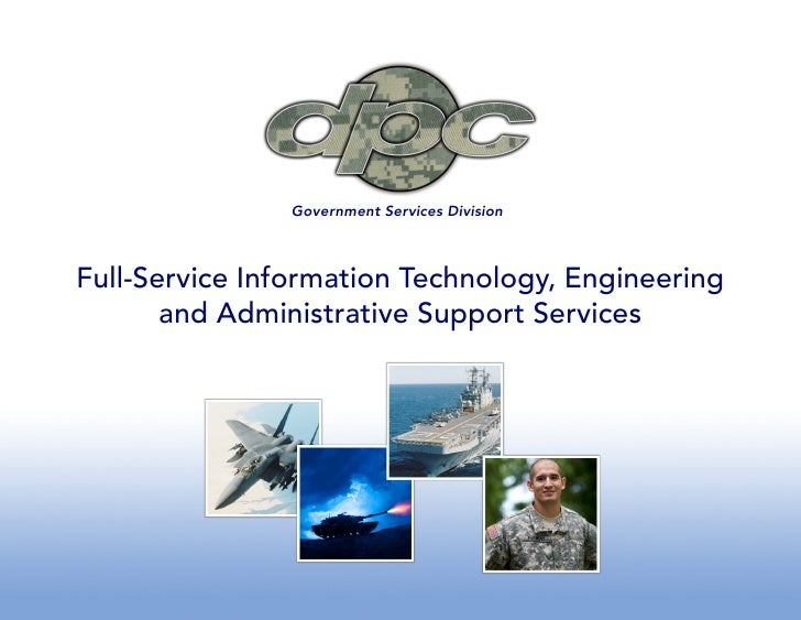 Government Services Division    Full-Service Information Technology, Engineering        and Administrative Support Services
