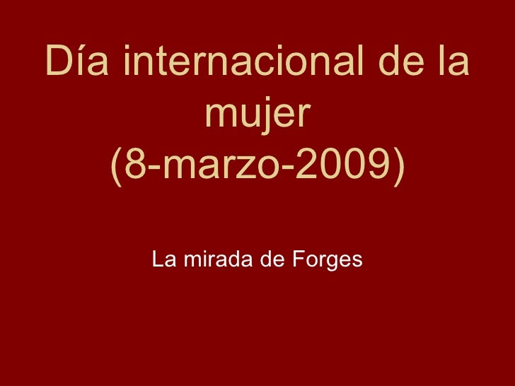 Día internacional de la mujer (8-marzo-2009) La mirada de Forges