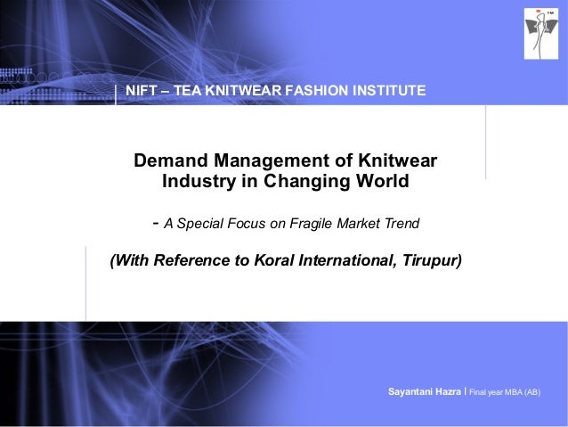Demand Management of Knitwear Industry in Changing World