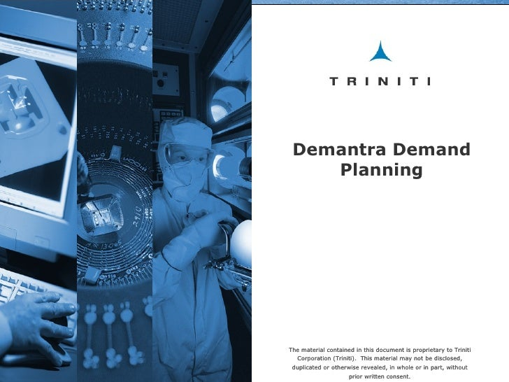 The material contained in this document is proprietary to Triniti Corporation (Triniti). This material may not be disclos...