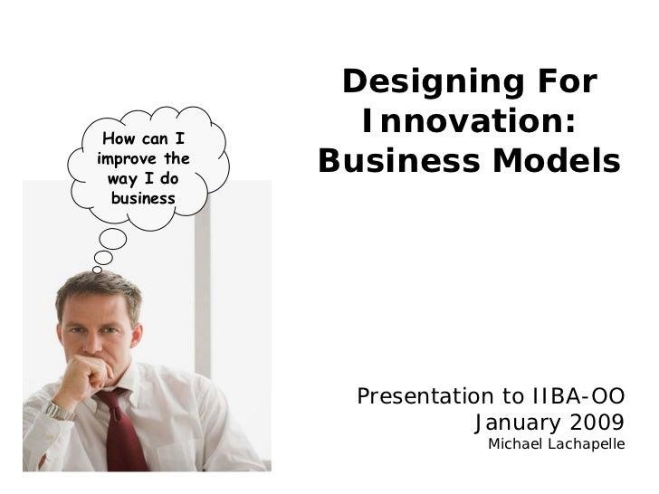 Designing For Innovation: Business Models