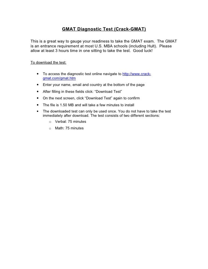 GMAT Diagnostic Test (Crack-GMAT)  This is a great way to gauge your readiness to take the GMAT exam. The GMAT is an entra...