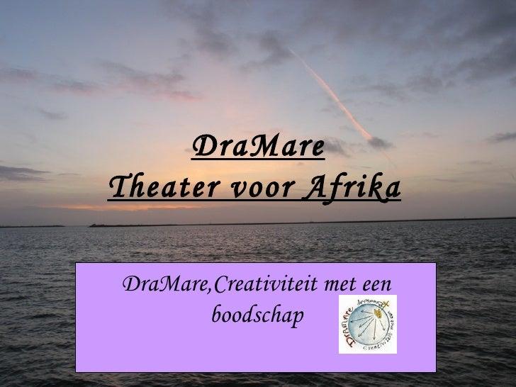 Dra Mare Voor Afrika