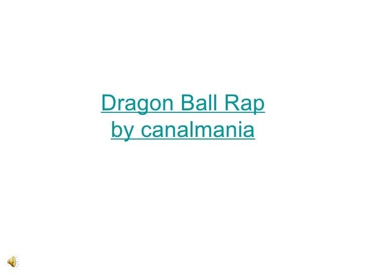 Dragon Ball Rap by canalmania