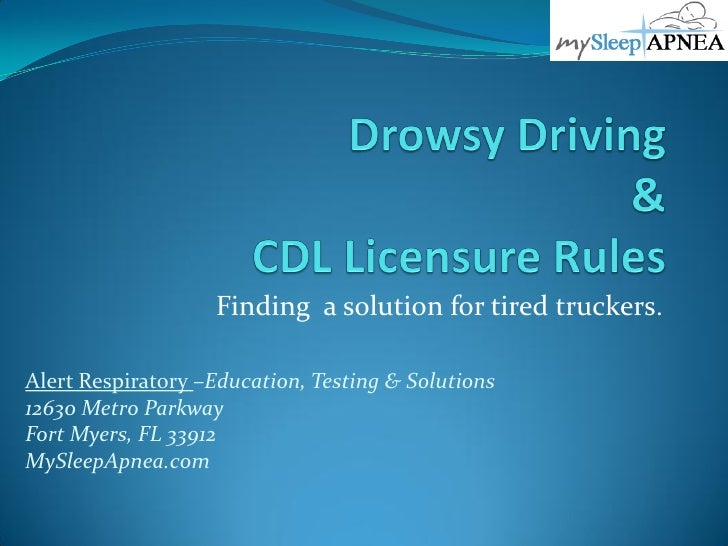 Drowsy Driving & Cdl Licensure Rules Pp