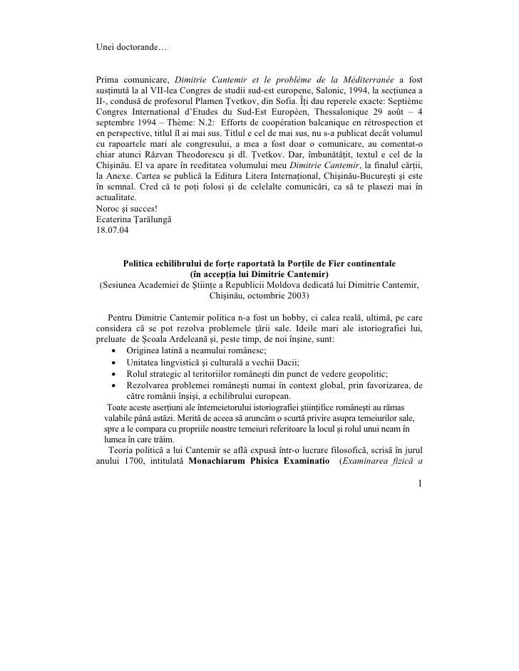 Unei doctorande…   Prima comunicare, Dimitrie Cantemir et le problème de la Méditerranée a fost susţinută la al VII-lea Co...
