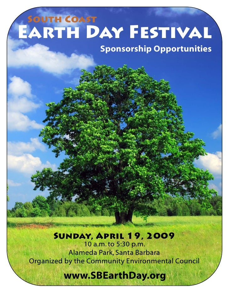 South Coast Earth Day Festival                      Sponsorship Opportunities            Sunday, April 19, 2009           ...