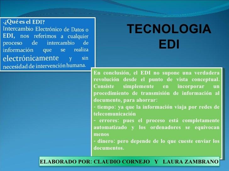 En conclusión, el EDI no supone una verdadera revolución desde el punto de vista conceptual. Consiste simplemente en incor...