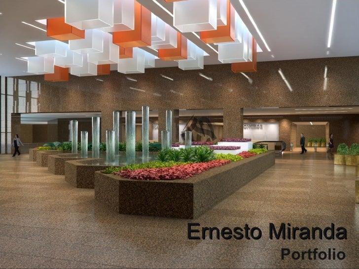 Ernesto Miranda Portfolio