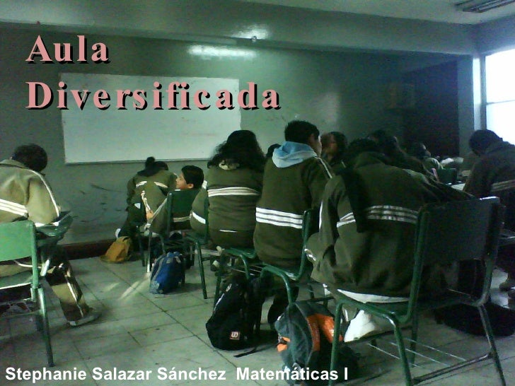Aula Diversificada Stephanie Salazar Sánchez  Matemáticas I