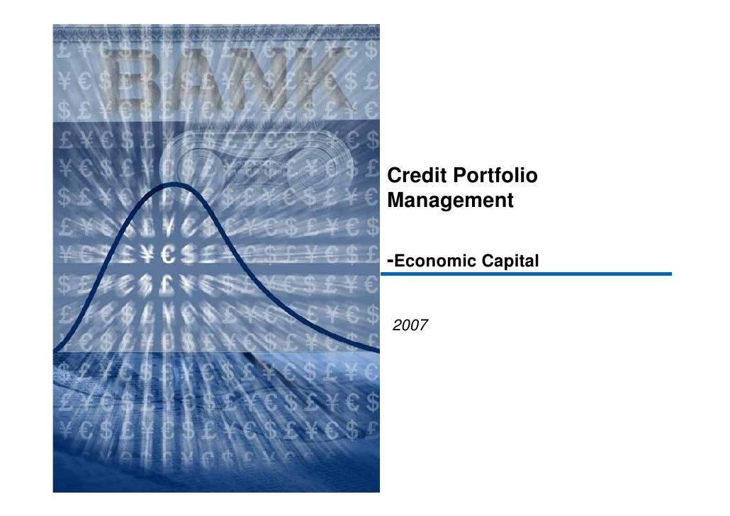 Credit Portfolio Management  -Economic Capital   2007