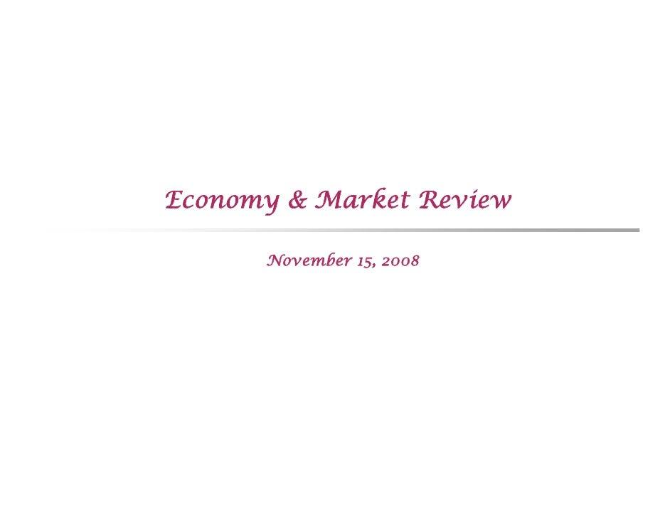 Economy & Market Review        November 15, 2008