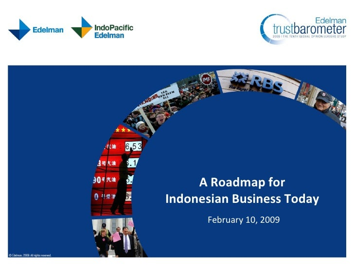 A Roadmap for Indonesian Business Today       February 10, 2009