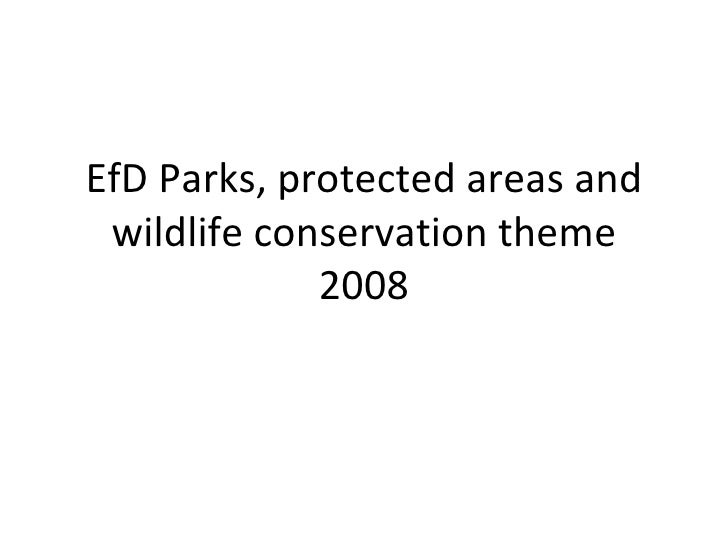 EfD Parks, protected areas and wildlife conservation theme 2008