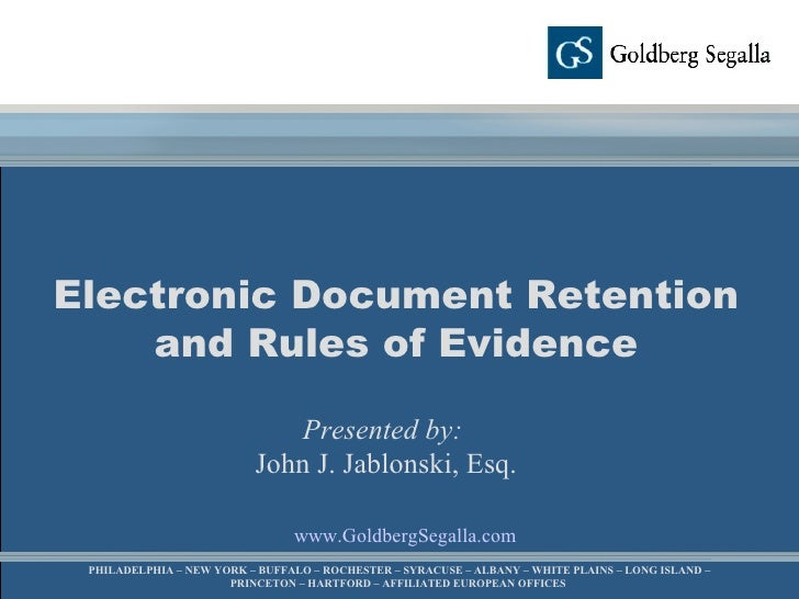 Electronic Document Retention And Legal Holds