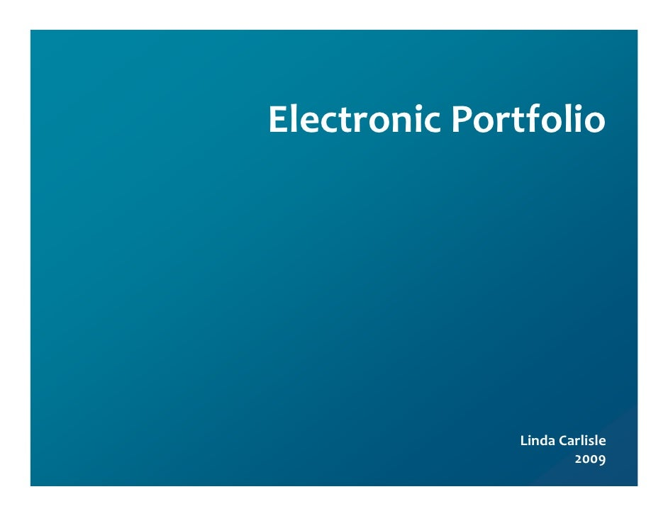 ElectronicPortfolio                   LindaCarlisle                       2009