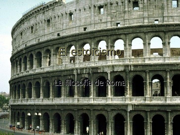 El estoicismo La filosofía de Roma