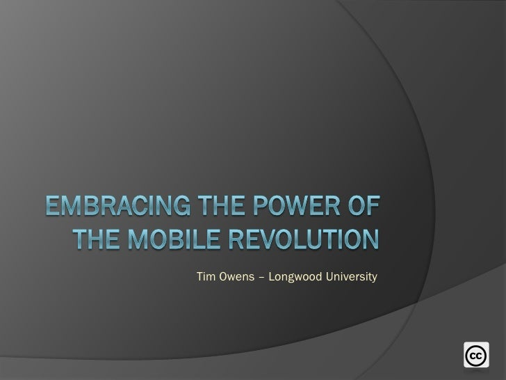 Embracing The Power Of The Mobile Revolution