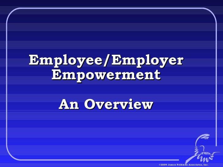 Employee/Employer Empowerment An Overview