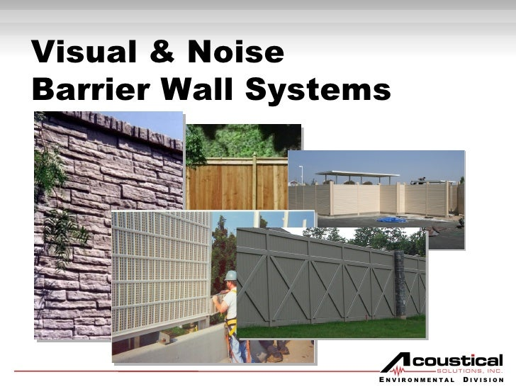 Visual & Noise  Barrier Wall Systems