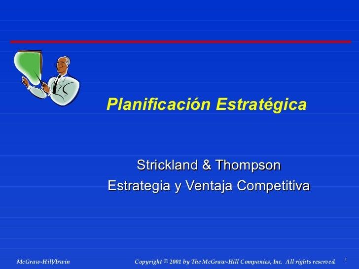 Planificación Estratégica Strickland & Thompson Estrategia y Ventaja Competitiva