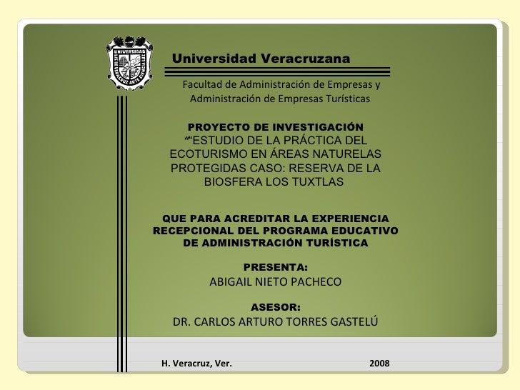 Universidad Veracruzana Facultad de Administración de Empresas y Administración de Empresas Turísticas  PROYECTO DE INVEST...
