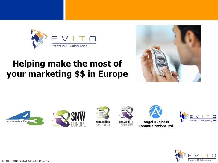 Helping make the most of your marketing $$ in Europe Angel Business Communications Ltd.
