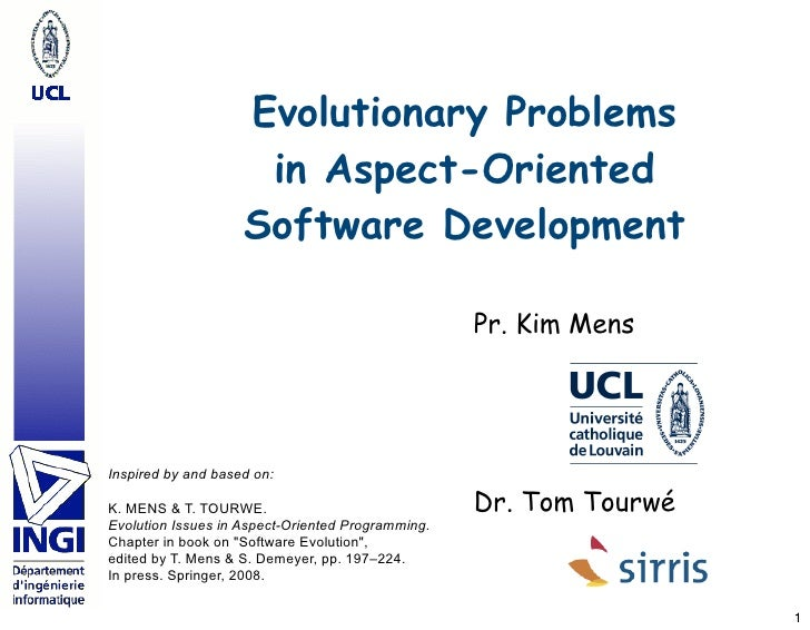 Evolutionary Problems                      in Aspect-Oriented                     Software Development                    ...