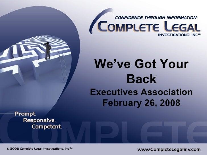 We've Got Your Back Executives Association February 26, 2008