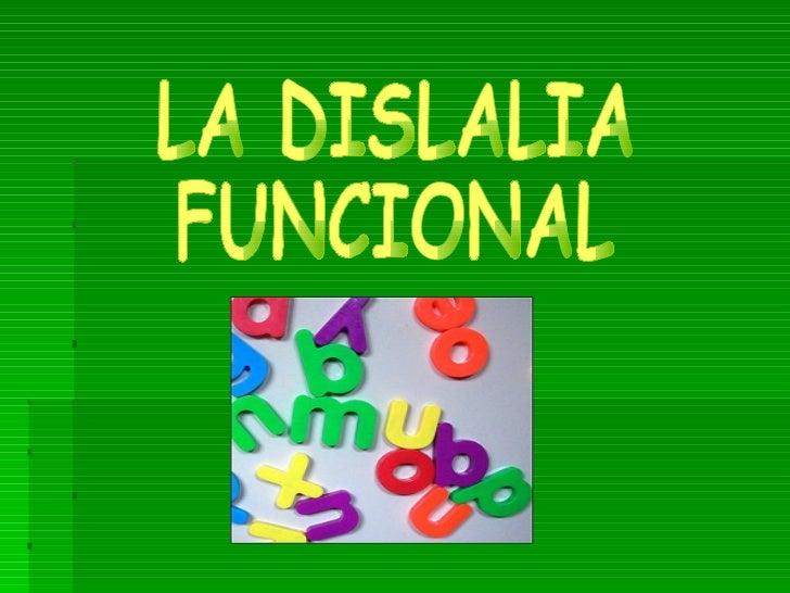 LA DISLALIA FUNCIONAL