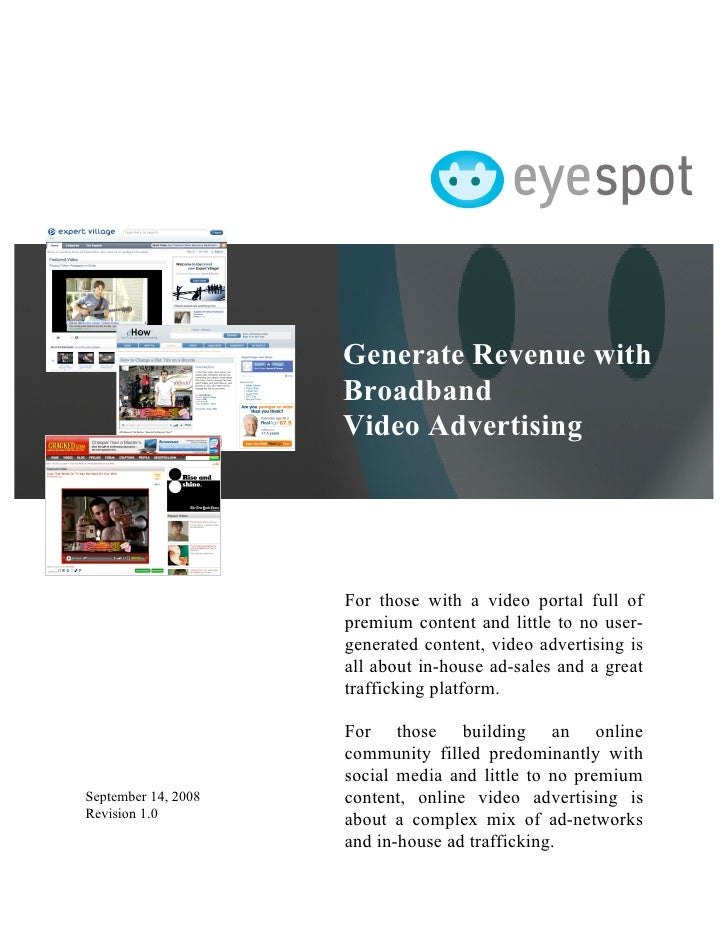 Generate Revenue with                      Broadband                      Video Advertising                          For t...