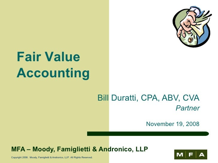 defining fair value essay Fair value accounting vs historical cost accounting dane brown team members luis grisales and lorena gonzales carlos albizu university currently, although.
